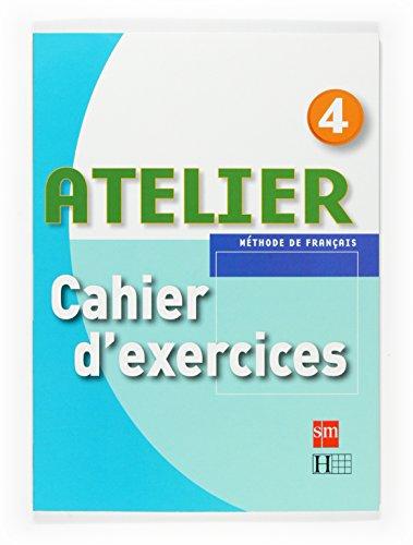 9788467513967: Méthode de français 4. Atelier. Cahier d'exercices