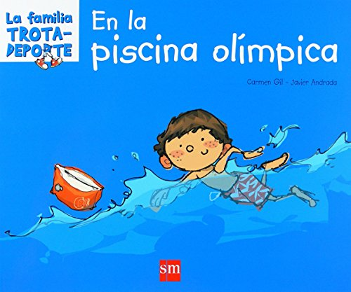 9788467514131: En la piscina olimpica/ At the Olympic Pool (La familia trota-deporte/ The Sport-Trotter Family) (Spanish Edition)