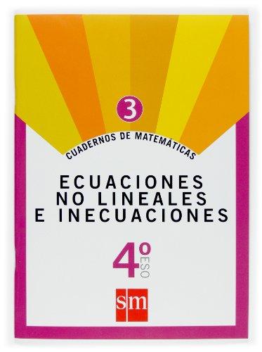 9788467515435: Cuadernos de matemáticas 3. 4 ESO. Ecuaciones no lineales e inecuaciones - 9788467515435