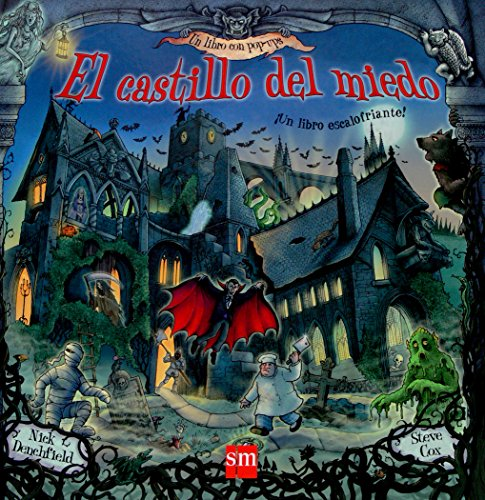 El Castillo del Miedo/ The Castle of Fear (Un Libro Con Pop-Ups) (Spanish Edition) (8467515457) by Cox, Steve