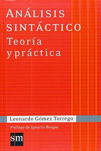 9788467515480: Análisis Sintáctico. Teoría y Práctica: Colección Gómez Torrego (Español Actual) - 9788467515480