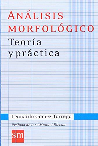 9788467515718: Análisis morfológico. Teoría y Práctica (Spanish Edition)