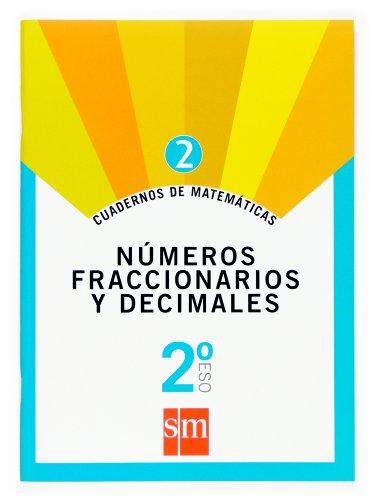 9788467515886: Cuadernos de matemáticas 2: números fraccionarios y decimales. 2º ESO