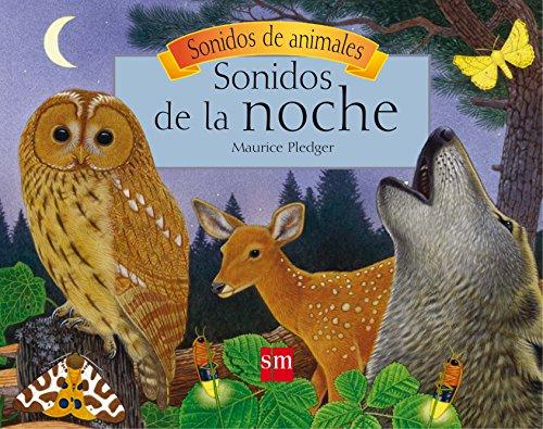 9788467516289: Sonidos de la noche (Sonidos de animales)