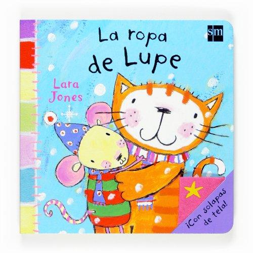 9788467516340: La Ropa De Lupe/ Lupe's Clothes (Spanish Edition)