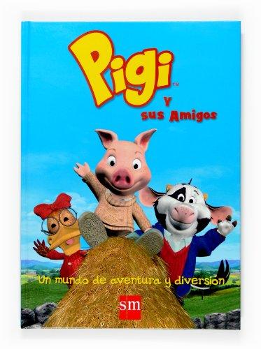 9788467516357: El gran libro de Pigi y sus amigos