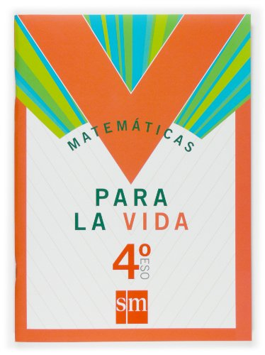 9788467516661: Matemáticas para la vida. 4 ESO - 9788467516661