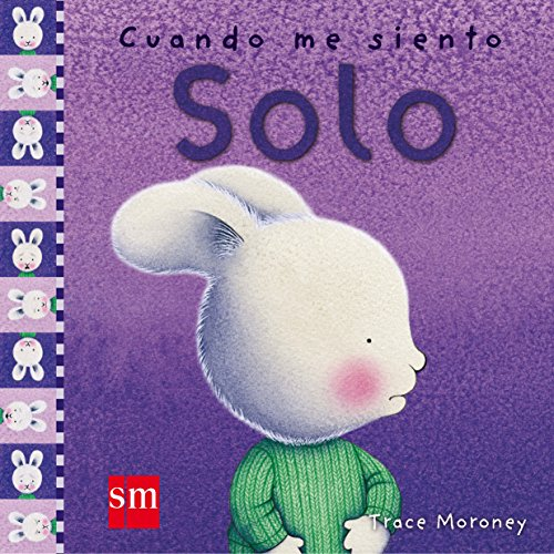 Cuando me siento solo/ When I'm Feeling Lonely (Spanish Edition) - Moroney, Trace