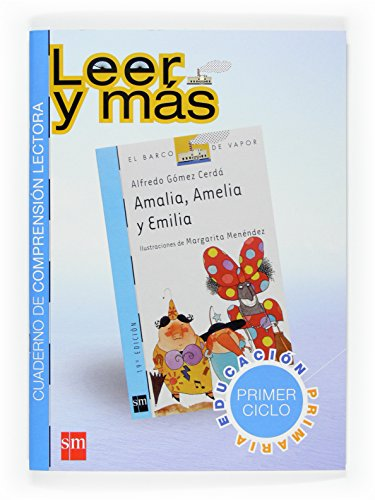 9788467517378: Amalia, Amelia y Emilia. Cuaderno de comprensión lectora [Primer Ciclo] - 9788467517378