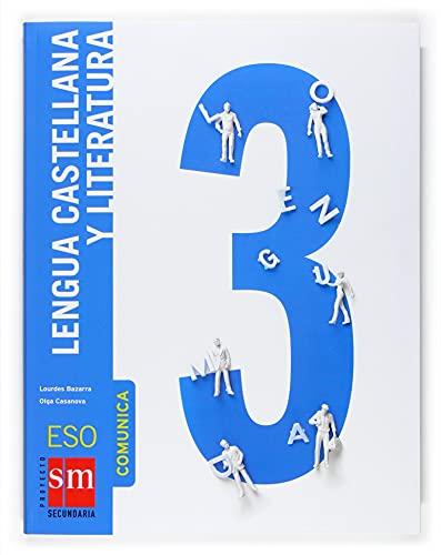 9788467517767: Lengua castellana y literatura, Comunica. 3 ESO - 9788467517767