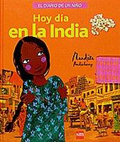 9788467517934: Diario de un niño hoy día en la India