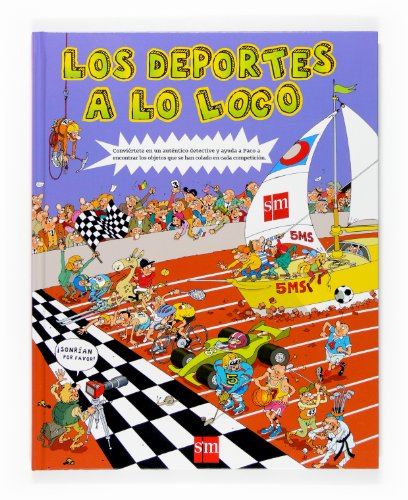 9788467518337: Los deportes a lo loco