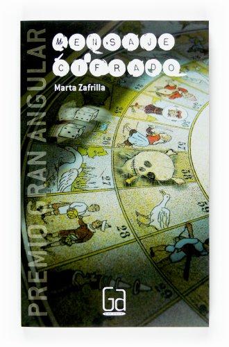 Mensaje cifrado (Gran Angular) (Spanish Edition) - Zafrilla, Marta