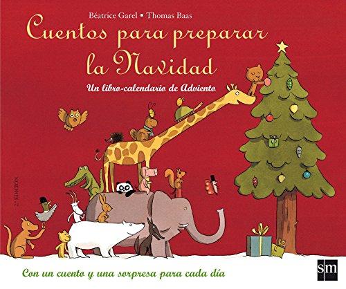 9788467519150: Cuentos para preparar la Navidad: Un libro-calendario de Adviento