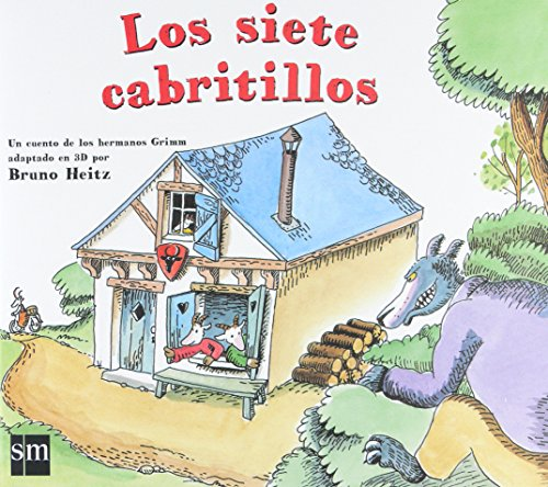 Los 7 cabritillos/ The 7 Little Goats (Diorama) (Spanish Edition) (9788467520460) by Grimm Brothers