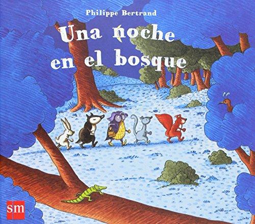 9788467520477: Una noche en el bosque/ One night in the woods (Spanish Edition)