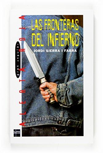 9788467520651: Las Fronteras del Infierno (Spanish Edition)