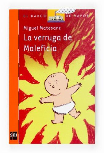 9788467520729: La verruga de Maleficia (Barco de Vapor Naranja)