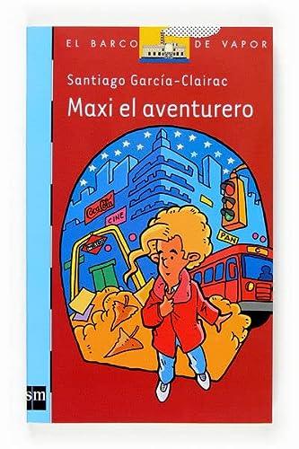 9788467520934: Maxi el aventurero [Edición Especial] (Barco de Vapor Azul)