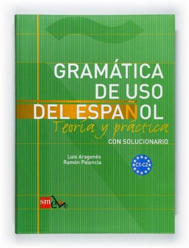 Gramática de uso del español: Teoría y: Ramón Palencia del