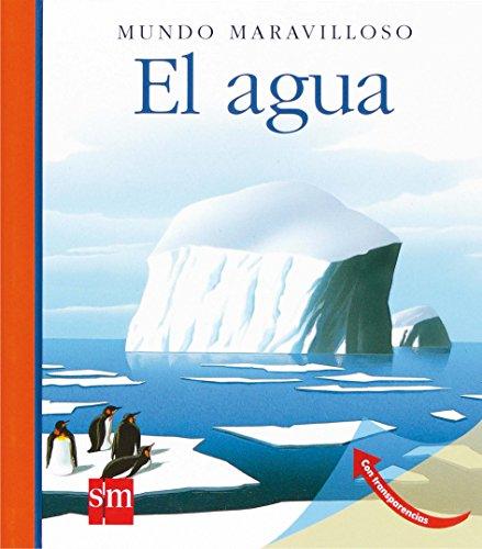 9788467521801: Mundo Maravilloso: El Agua