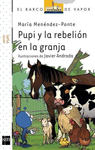 9788467522945: Pupi y la rebelión en la granja