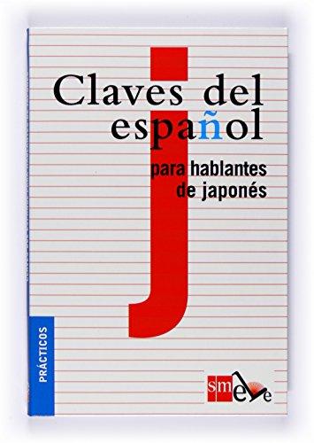 9788467523072: Claves del espa?ol para hablantes de japon?s