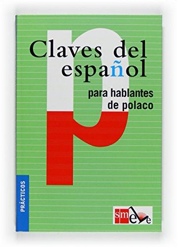 9788467523096: Claves Del Español Para Hablantes Polaco