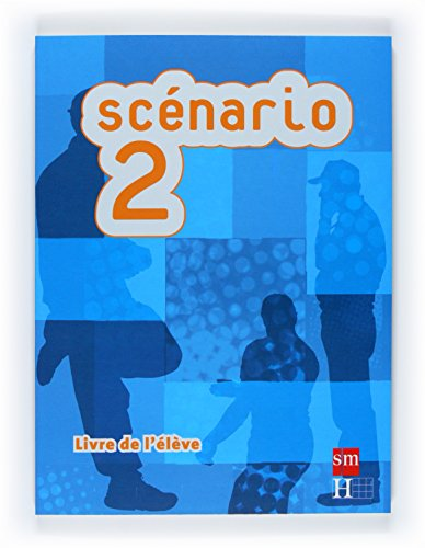 9788467523485: Scénario 2, Livre de l élève. Bachillerato, Adultes