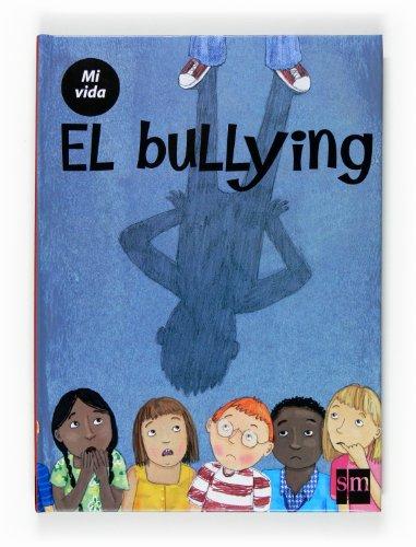 9788467524147: El bullying