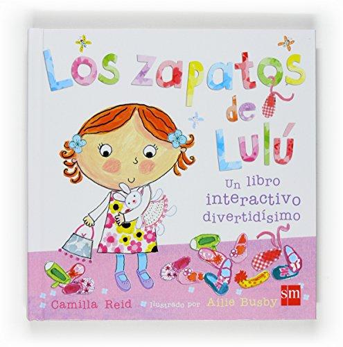 Los zapatos de Lulu/ Lulu's Shoes (Spanish Edition): Camilla Reid