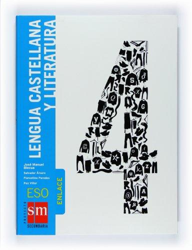 Lengua castellana y literatura, Enlace. 4 ESO - 9788467524246 - José Manuel Blecua; Salvador Álvaro García; Florentino Paredes García; Paz Villar
