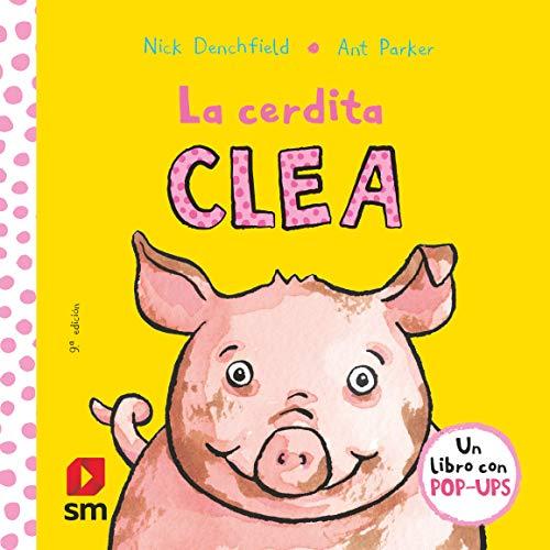 9788467524291: La cerdita Clea (El pollo Pepe y sus amigos)