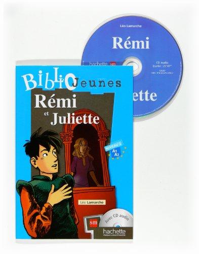9788467524567: R�mi et Juliette. Bibliojeunes. Niveau A1/A2