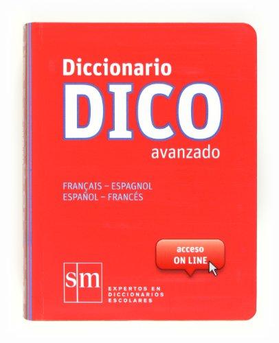 9788467524789: Diccionario Dico Avanzado. Français - Espagnol/Español - Francés - 9788467524789