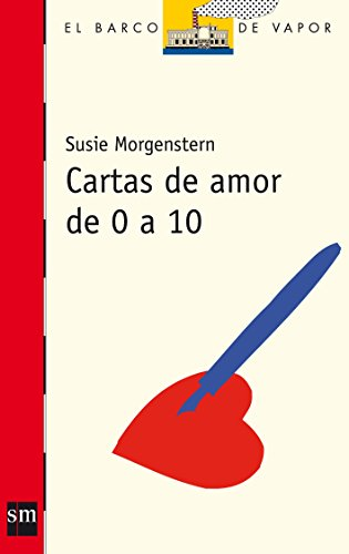 9788467524888: Cartas de amor de 0 a 10 / Love letters from 0 to 10 (Spanish Edition)