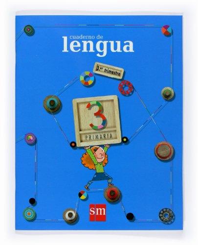 9788467526165: Cuaderno de Lengua. 3 Primaria, 3 Trimestre