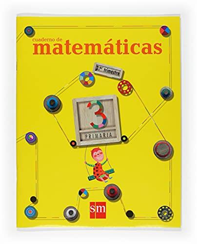 9788467526189: Cuaderno de Matemáticas. 3 Primaria, 3 Trimestre - 9788467526189