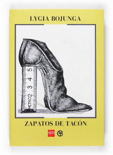 9788467526677: Zapatos de tacón (Biblioteca lygia bojunga)