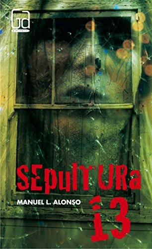 9788467526929: Sepultura 13/ Grave 13 (Gran Angular/ Big Angular) (Spanish Edition)