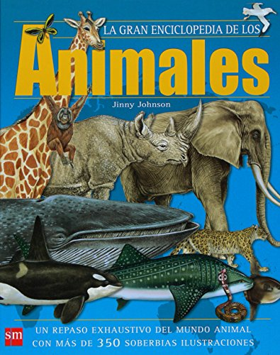 9788467527681: Gran enciclopedia de los animales (Enciclopedias)