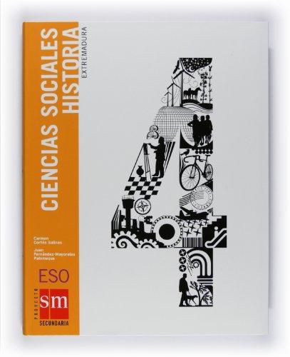 9788467528084: Ciencias sociales, historia. 4 ESO. Extremadura