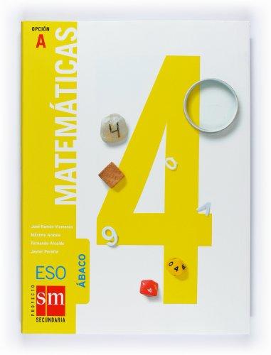Matematicas abaco (a) 4ºeso: Anzola González, Máximo/Vizmanos