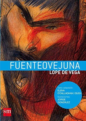 9788467528572: Fuenteovejuna (Spanish Edition)