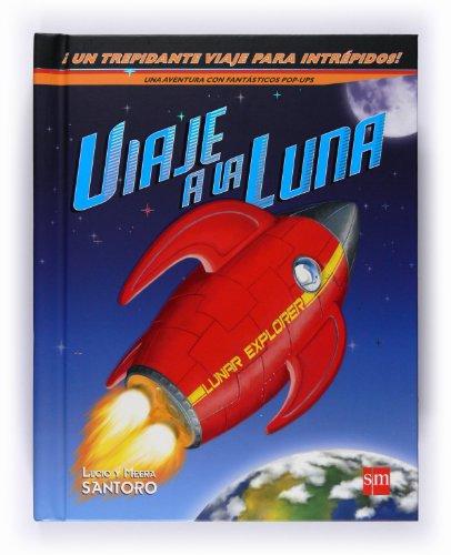 9788467528657: El viaje a la luna (Para aprender más sobre)