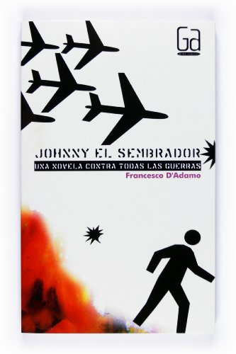 9788467528688: Jonnhy el sembrador/ Jonnhy the sower (Spanish Edition)