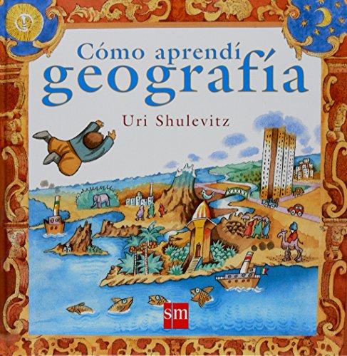 9788467528701: Como aprendi geografia/ How I Learned Geography (Spanish Edition)