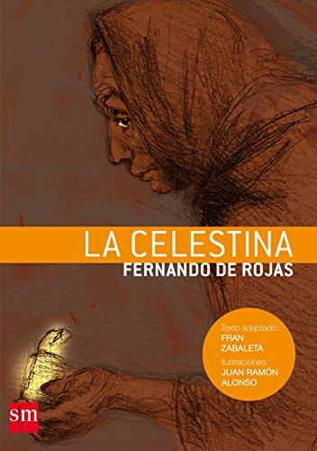 9788467528763: La celestina/ The Celestine
