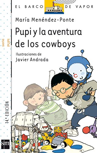 9788467528886: Pupi y la aventura de los cowboys/ Pupi and the adventure of the cowboys