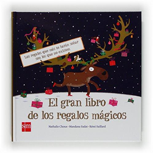 9788467529098: El gran libro de los regalos mágicos (Álbumes ilustrados)